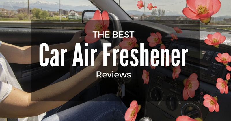 Best smelling car air freshener review 2016 for What is the best air freshener for your home