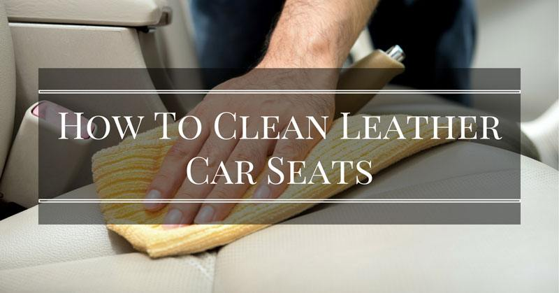 how to clean leather car seats with cheap household products. Black Bedroom Furniture Sets. Home Design Ideas