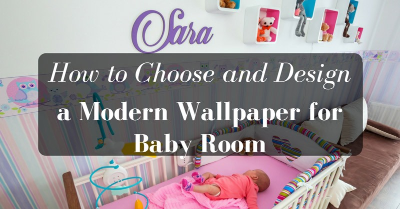 Modern-Wallpaper-for-Baby-Room