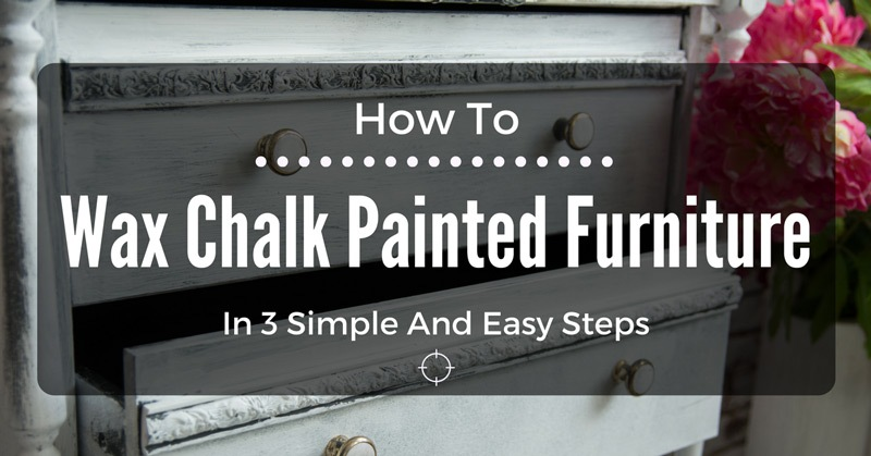 how-to-wax-chalk-painted-furniture