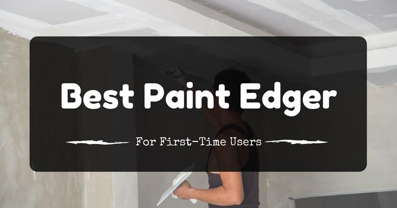 best-paint-edger