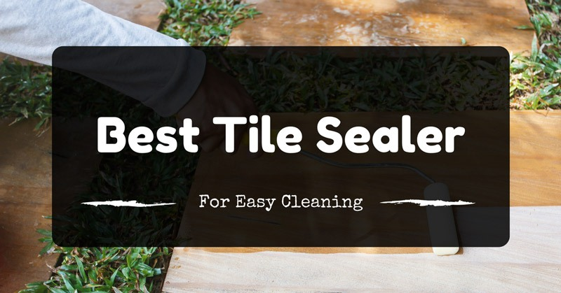 best-tile-sealer