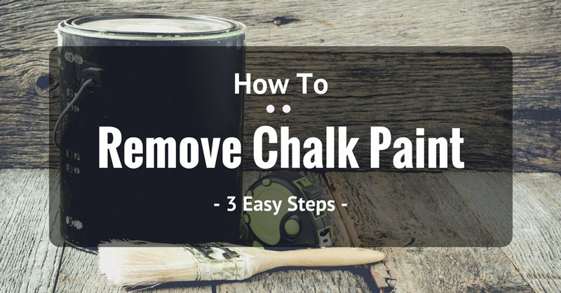 how-to-remove-chalk-paint