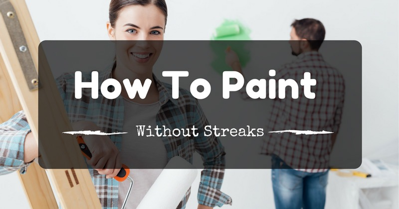 how-to-paint-without-streaks