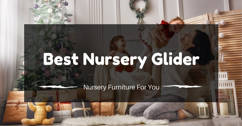 best-nursery-glider