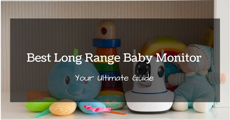 best-long-range-baby-monitor
