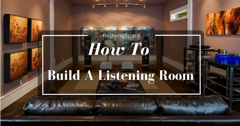 how-to-build-listening-room