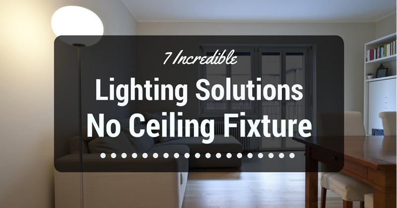 lighting-solutions-no-ceiling-fixture