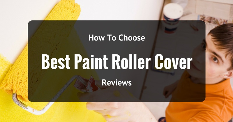 best-paint-roller-cover