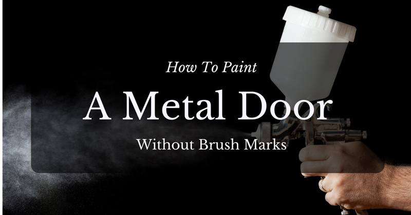 how-to-paint-a-metal-door-without-brush-marks
