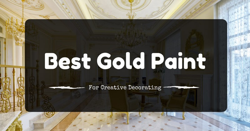 best-gold-paint