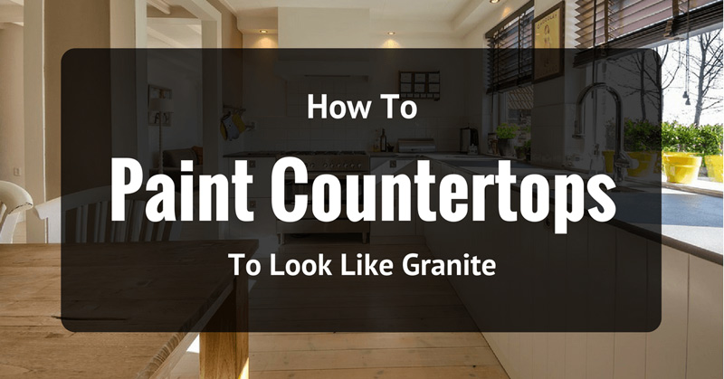 how-to-paint-countertops-to-look-like-granite